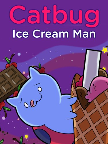 Catbug: The Ice Cream Man (Catbug eBooks)