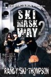 Ski Mask Way 2