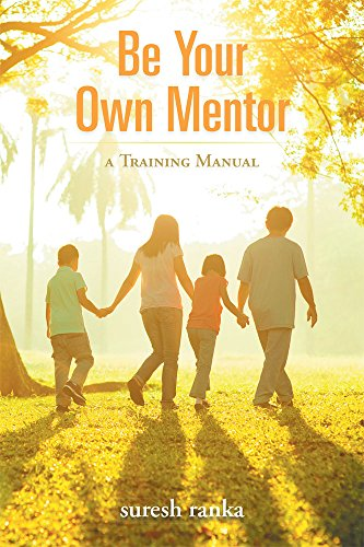 BE YOUR OWN MENTOR a training manual
