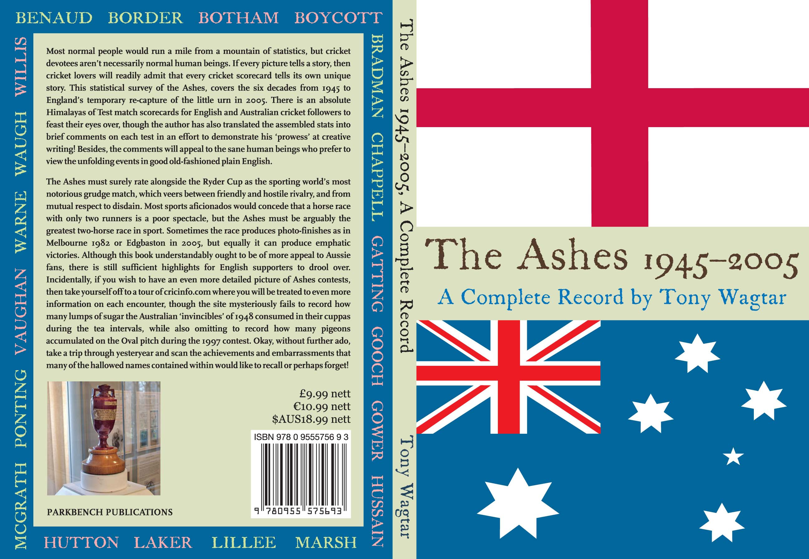 The Ashes, 1945-2005