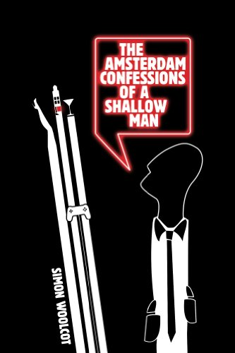 The Amsterdam Confessions of a Shallow Man