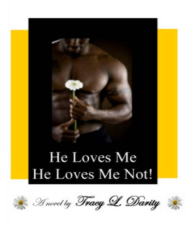 He Loves Me He Loves Me Not!