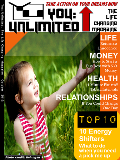 You: Unlimited, The Life Changing Magazine. Issue 1