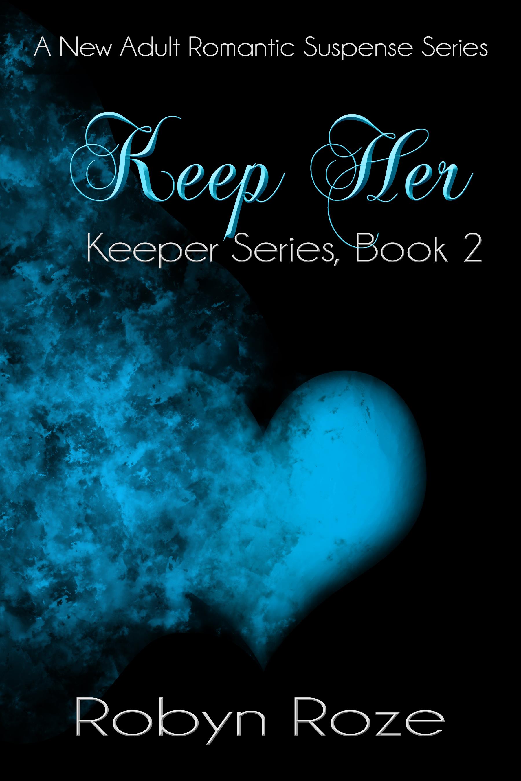 Keep Her (Keeper Series, #2)