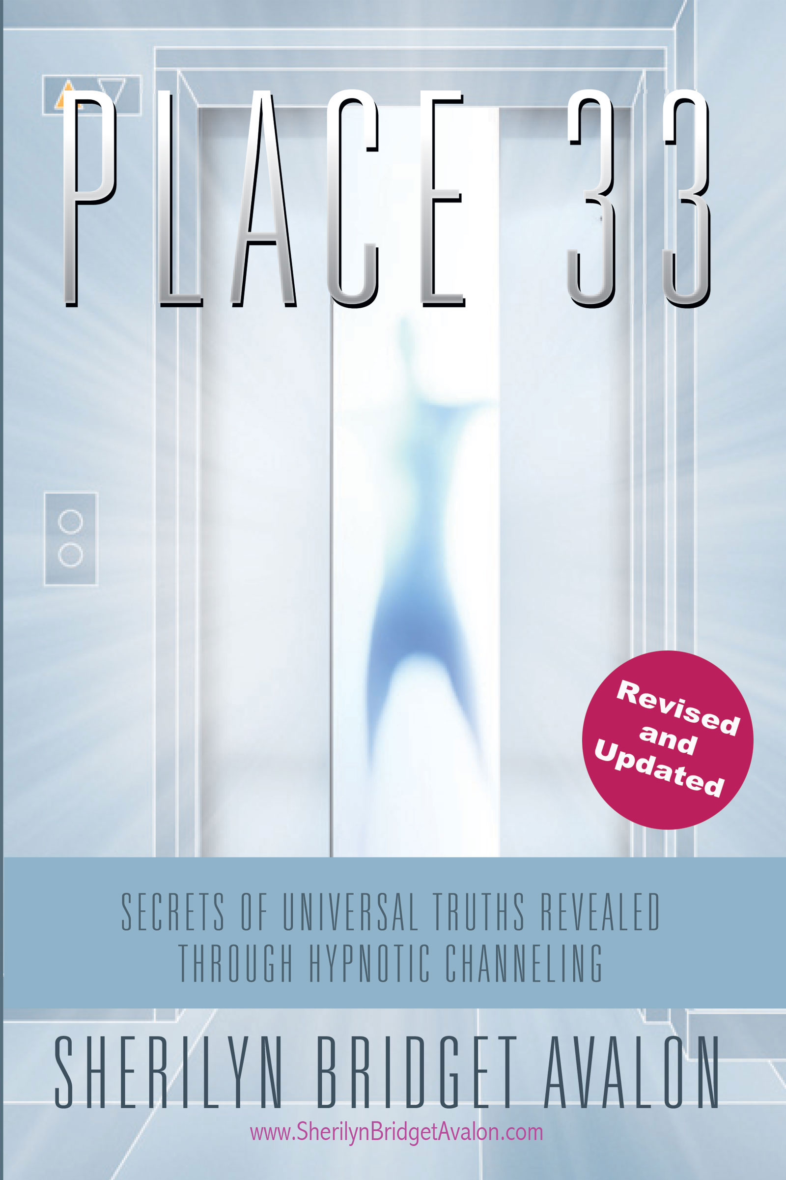 Place 33: Secrets of Universal Truths Revealed Through Hypnotic Channeling