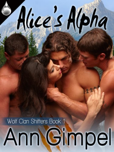 Alice's Alpha (Wolf Clan Shifters, Book 1)