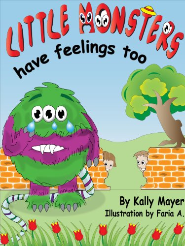 (Children's Ebook) Little Monsters Have Feelings Too! Beautifully Illustrated Patterned Rhyming Book Teaching Kindness (3-8yrs) (