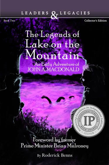 The Legends of Lake on the Mountain: An Early Adventure of John A. Macdonald