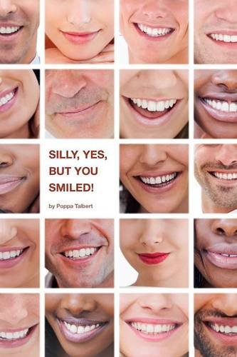 Silly, yes, but you smiled!