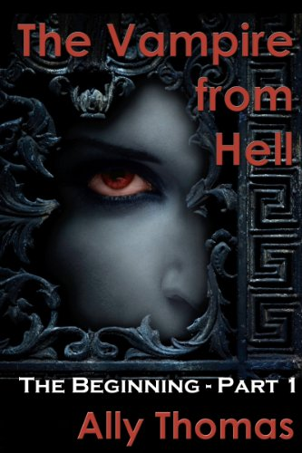 The Vampire from Hell (Part 1) - The Beginning