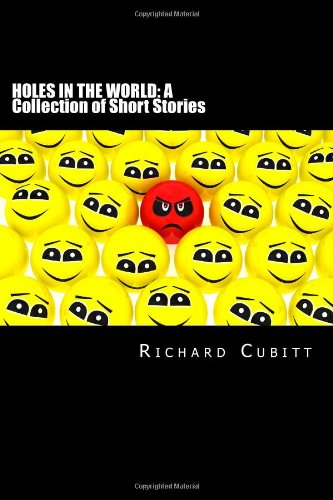 Holes in the World: A Collection of Short Stories