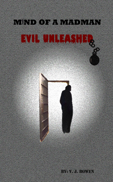 Mind of a Madman Evil Unleashed