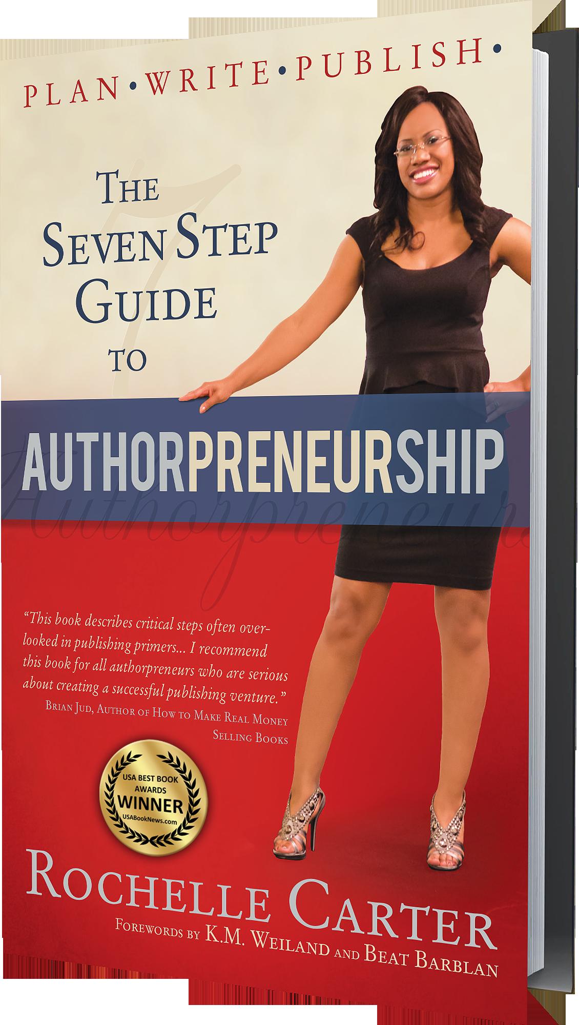 The 7-Step Guide to Authorpreneurship (Plan. Write. Publish!)