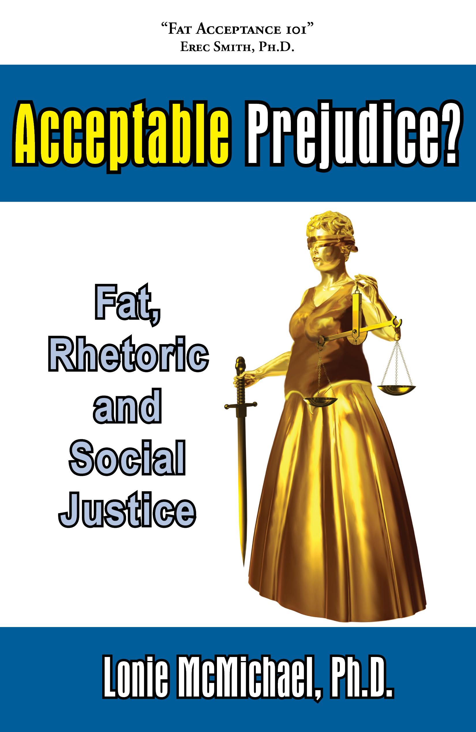 Acceptable Prejudice? Fat, Rhetoric and Social Justice