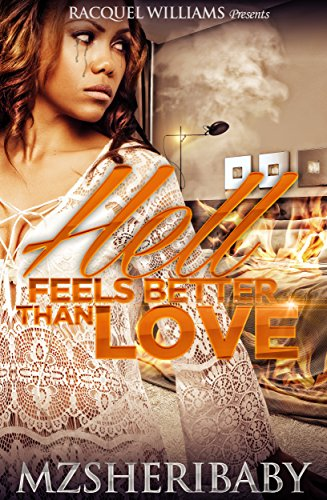 Hell Feels Better Than Love