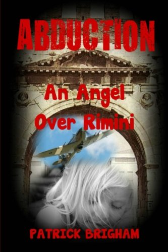 Abduction: An Angel over Rimini (Detective Chief Inspector Michael Lambert) (Volume 3)