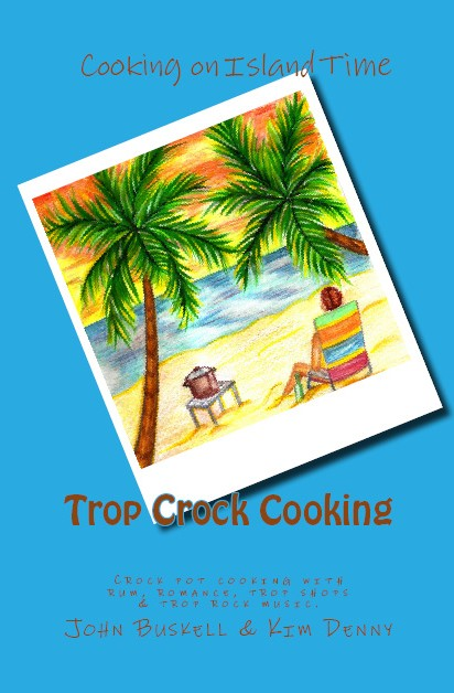 Trop Crock Cooking