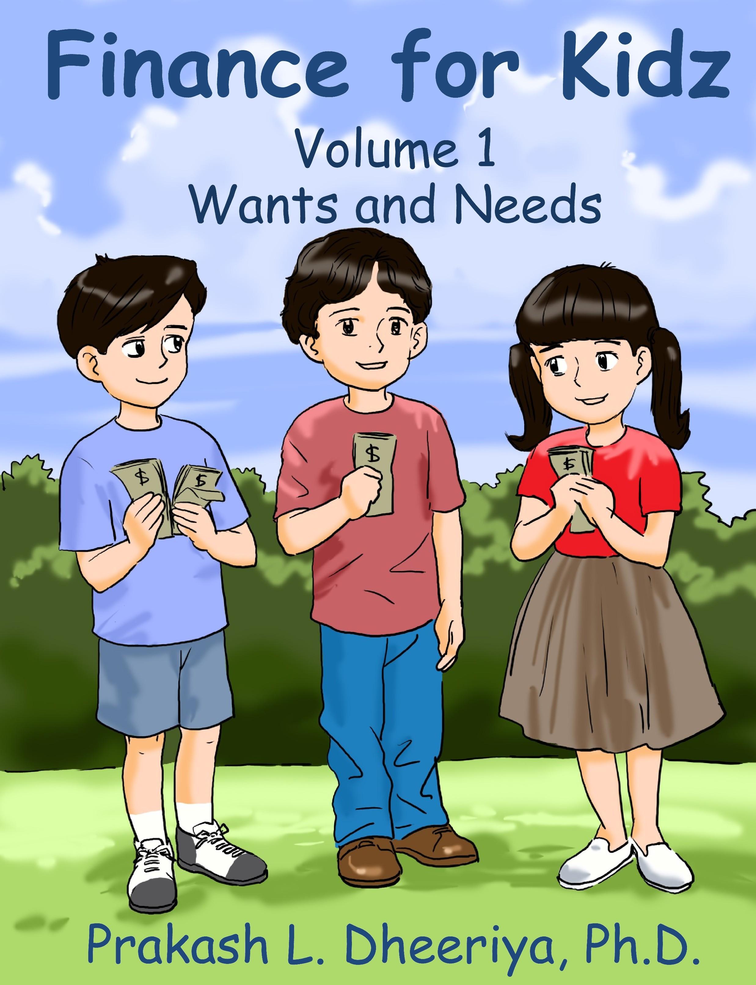 Finance for Kidz: Wants & Needs