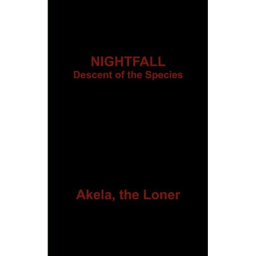 NIGHTFALL : Descent of the Species