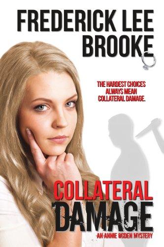 Collateral Damage (Annie Ogden Mysteries)