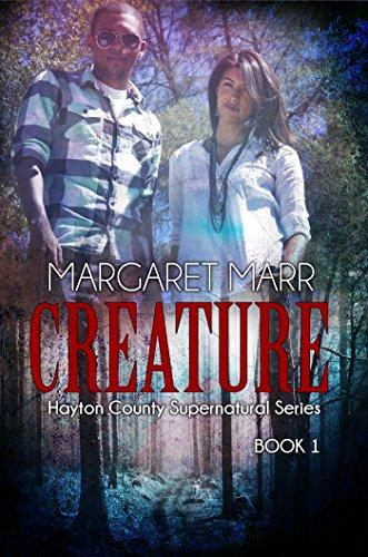 Creature (Hayton County Supernatural Series Book 1)