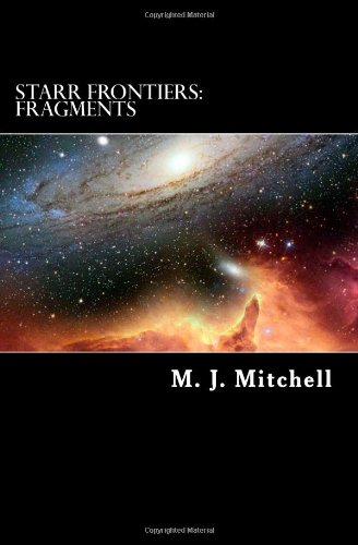 Starr Frontiers:  Fragments
