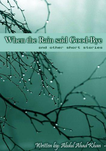 When the rain said Good-Bye