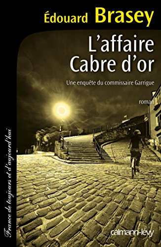 L'Affaire Cabre d'or