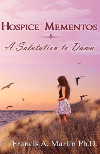 Hospice Mementos: A Salutation to Dawn