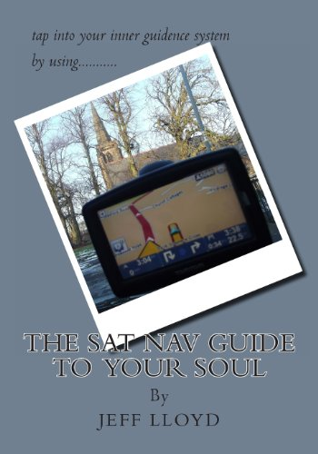 The SAT NAV Guide To Your Soul