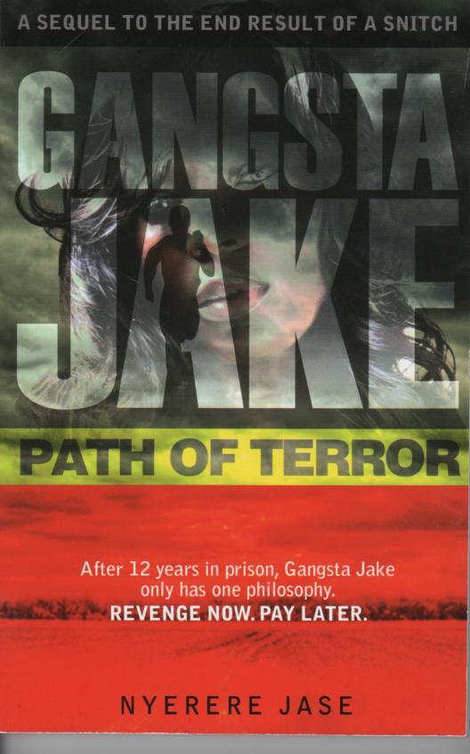 Gangsta Jake Path of Terror