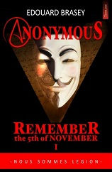 ANONYMOUS 1: Remember the 5th of November