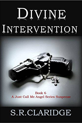Divine Intervention (Just Call Me Angel Book 6)
