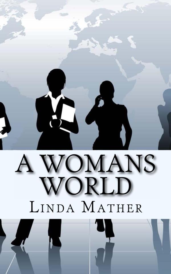 A womans world