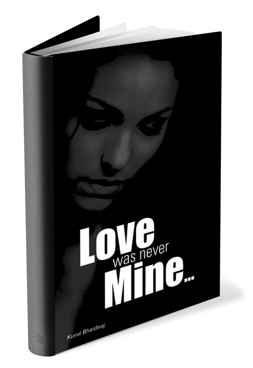 Love was never Mine...