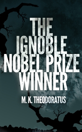 The Ignoble Nobel Prize Winner