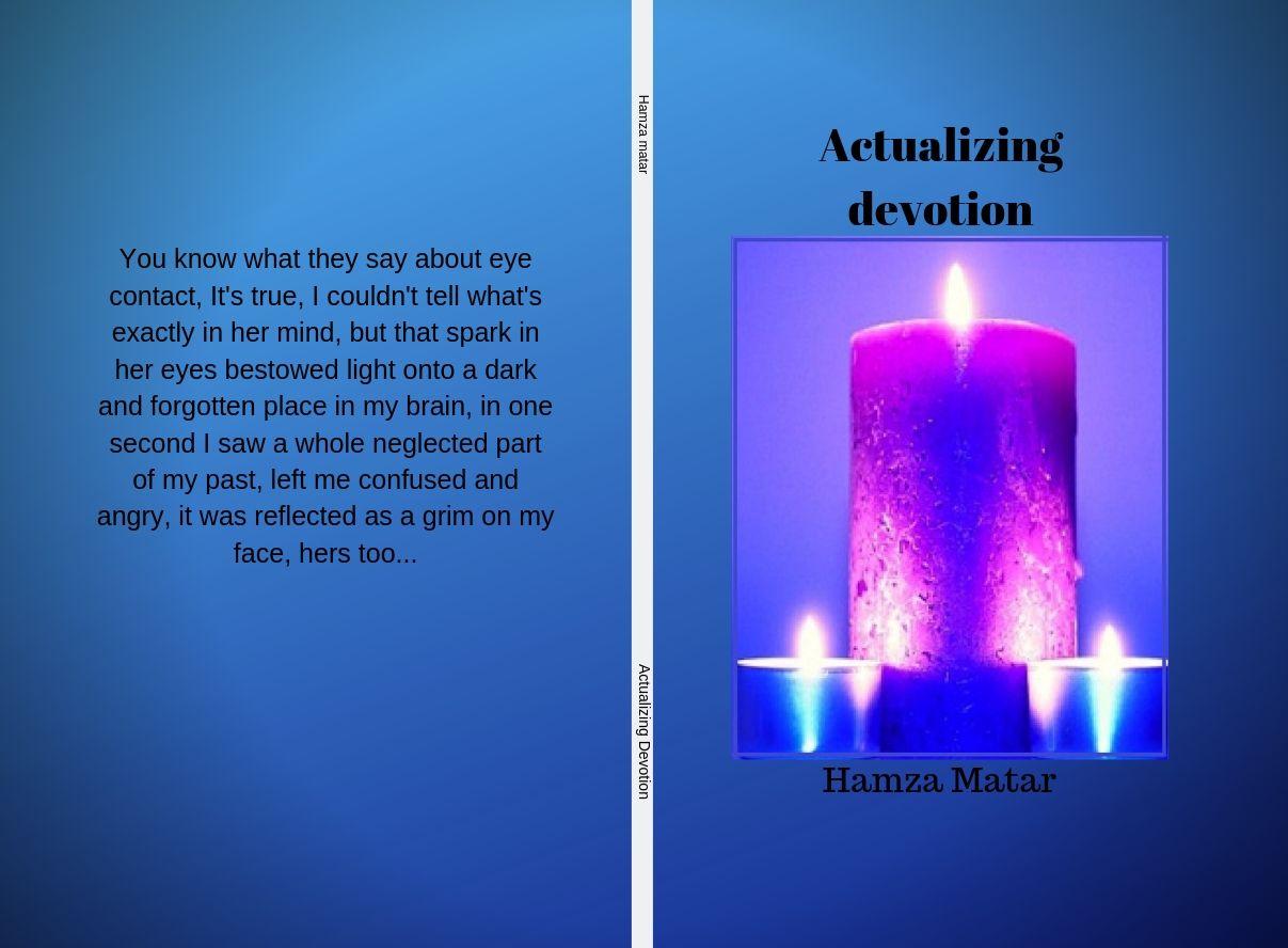 Actualizing devotion