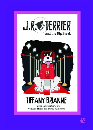JR Terrier and the Big Break (JR Terrier and Friends)