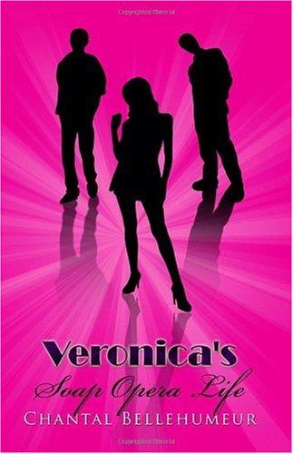 Veronica's Soap Opera Life