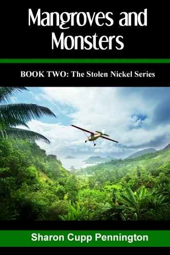 Mangroves and Monsters (The Stolen Nickel Series, #2)