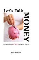 Let's Talk Money - Road to Riches Made Easy