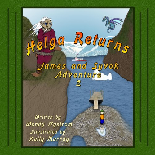 Helga Returns (A James and Syvok Adventure)
