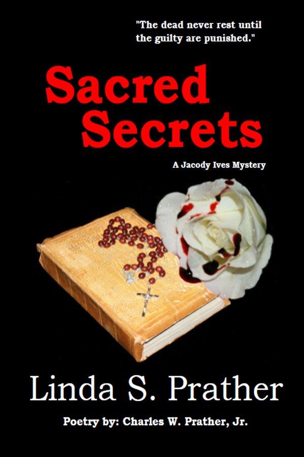 Sacred Secrets, A Jacody Ives Mystery