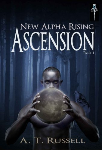 New Alpha Rising: Ascension Part I