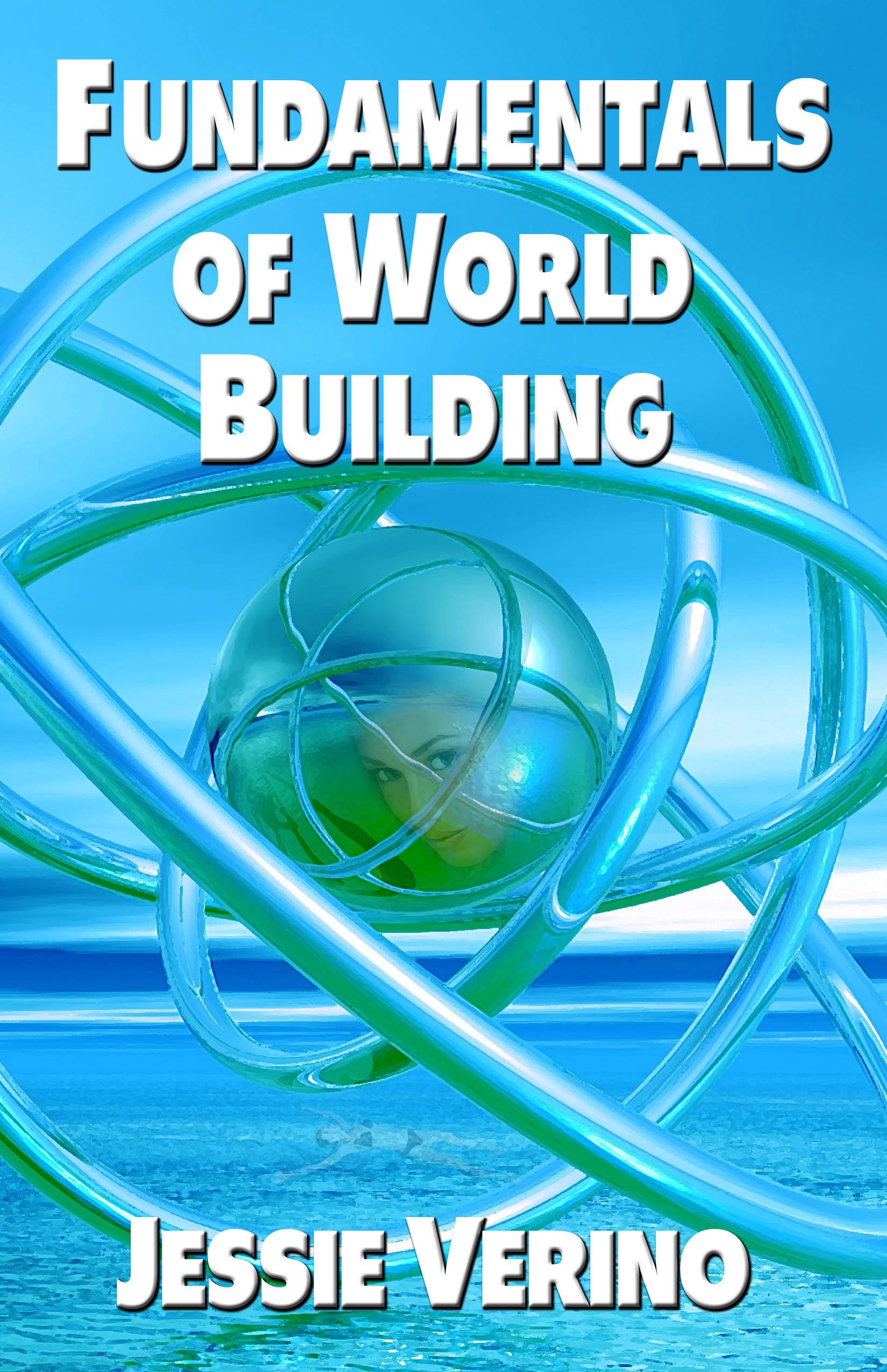 Fundamentals of World Building