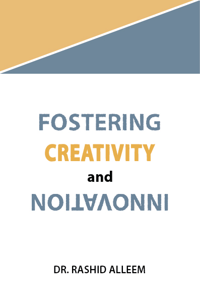 FOSTERING CREATIVITY AND INNOVATION