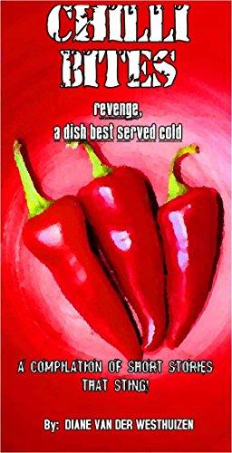 CHILLI BITES: Revenge, a Dish Best Served Cold