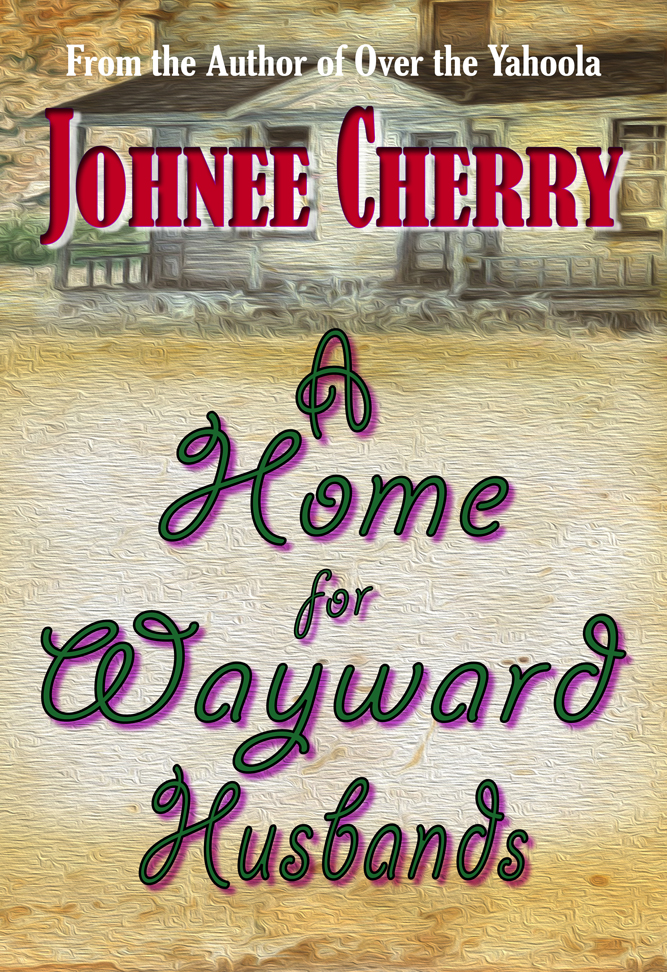A Home for Wayward Husbands