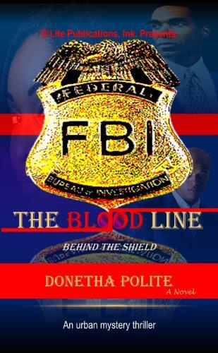 The Blood Line (D'Lite Publications, Ink. Presents:)
