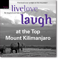 LiveLove Laugh at the Top Mount Kilimanjaro